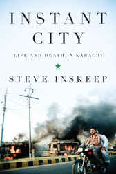 Instant City by Steve Inskeep