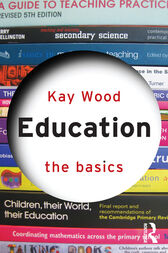 Education: The Basics by Kay Wood