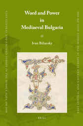 Word and Power in Mediaeval Bulgaria
