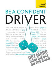 Be A Confident Driver: Teach Yourself