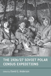 The 1926/27 Soviet Polar Census Expeditions