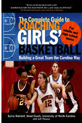 Complete Guide to Coaching Girls Basketball
