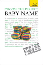 Choose the Perfect Baby Name: Teach Yourself