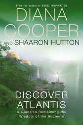 Discover Atlantis by Diana Cooper
