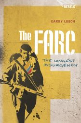 The FARC by Garry Leech