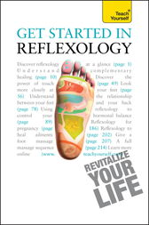 Get Started In Reflexology: Teach Yourself by Chris Stormer