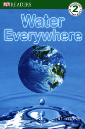 DK Readers: Water Everywhere