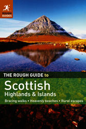 The Rough Guide to Scottish Highlands & Islands by Rob Humphreys