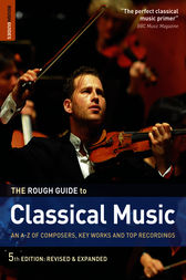 The Rough Guide to Classical Music by Joe Staines