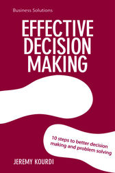 BSS: Effective Decision Making by Jeremy Kourdi