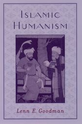 Islamic Humanism by Lenn E. Goodman