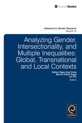 Analyzing Gender, Intersectionality, and Multiple Inequalities by Esther Ngan-Ling Chow