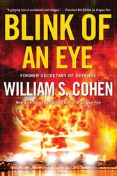Blink of an Eye by William S. Cohen