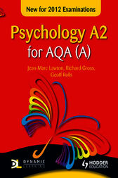 Psychology A2 for AQA (A) by Jean-Marc Lawton