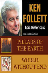 Ken Follett  EPIC HISTORICAL COLLECTION by Ken Follett