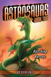 The Hatching Horror by Steve Cole
