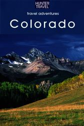 Colorado Adventure Guide by Curtis Casewit