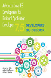 Advanced Java EE Development for Rational Application Developer 7.5 by Kameron Cole