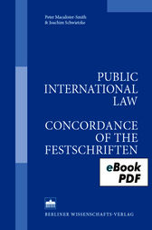 Public International Law - Concordance of the Festschriften by Peter Macalister-Smith