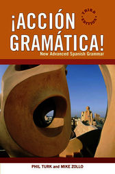 ?Acci?n Gram?tica!: New Advanced Spanish Grammar by Phil Turk