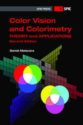 Color Vision and Colorimetry by Daniel Malacara