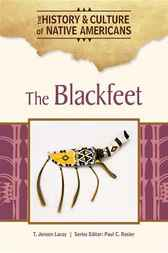 The Blackfeet by Paul C Rosier
