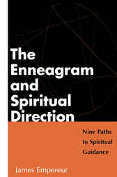 Enneagram and Spiritual Culture by James Empereur