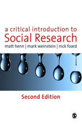 A Critical Introduction to Social Research by Matt Henn