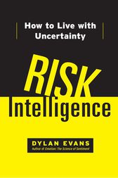 Risk Intelligence by Dylan Evans