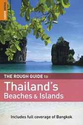 The Rough Guide to Thailand's Beaches & Islands by Lucy Ridout