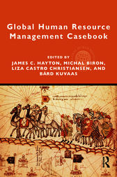 Global Human Resource Management Casebook by James Hayton