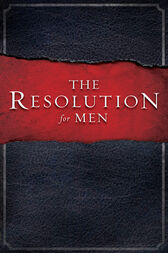 The Resolution for Men by Stephen Kendrick