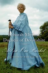 All in One Basket by Duchess of Devonshire Deborah Mitford