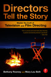 Directors Tell the Story by Bethany Rooney