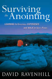 Surviving the Anointing by David Ravenhill
