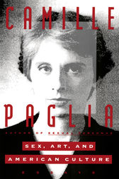 Sex, Art, and American Culture by Camille Paglia