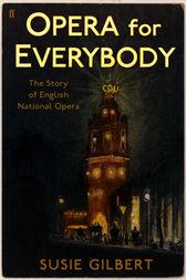 Opera for Everybody by Susie Gilbert