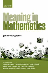 Meaning in Mathematics by John Polkinghorne