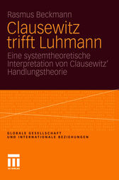 Clausewitz trifft Luhmann