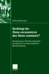 Verdr&#228;ngt der Homo oeconomicus den Homo communis?