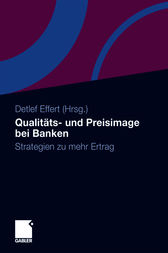 Qualit&#228;ts- und Preisimage bei Banken