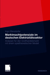 Marktmachtpotenziale im deutschen Elektrizit&#228;tssektor