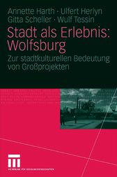 Stadt als Erlebnis: Wolfsburg