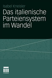 Das italienische Parteiensystem im Wandel