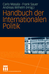Handbuch der Internationalen Politik by Carlo Masala