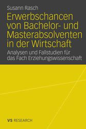 Erwerbschancen von Bachelor- und Masterabsolventen in der Wirtschaft