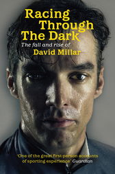 Racing Through the Dark by David Millar