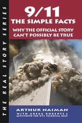 9/11: The Simple Facts by Arthur Naiman