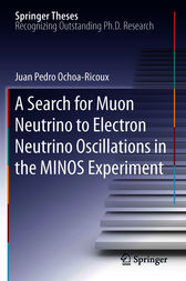 A Search for Muon Neutrino to Electron Neutrino Oscillations in the MINOS Experiment by Juan Pedro Ochoa Ricoux
