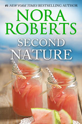 Second Nature by Nora Roberts